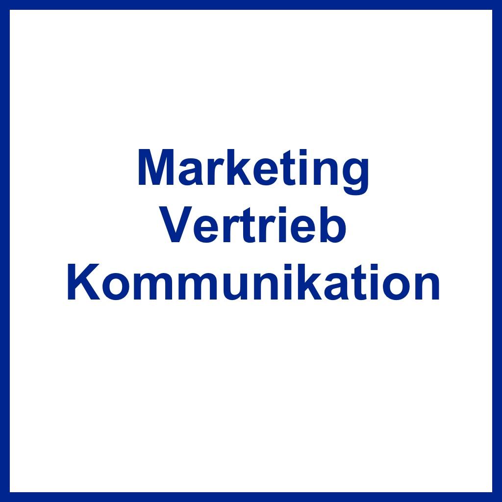 <br /> Marketing, Vertrieb, Kommunikation